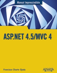 Manual imprescindible ASP.NET 4.5/MVC 4